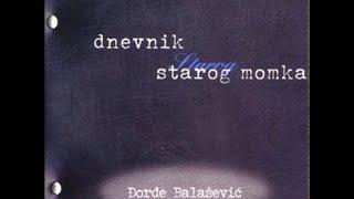 Djordje Balasevic - Ljudmila (Noc kad je Tisa nadosla) - (Audio 2001) HD