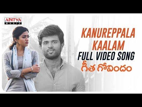 Xxx Mp4 Kanureppala Kaalam Full Video Song Geetha Govindam Video Songs Vijay Devarakonda Rashmika 3gp Sex