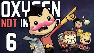 Oxygen Not Included | Part 6 | OHANA MEANS FAMILY