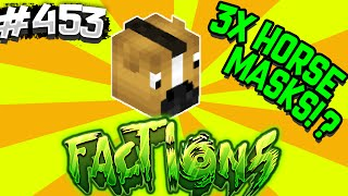 THREE IV HORSE MASKS?! | Minecraft FACTIONS #453