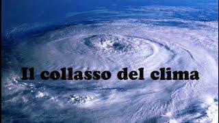 Il collasso del clima terrestre