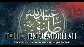 Talha Ibn Ubaidullah RA