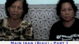 Part 1: Main Iban (Biau) - Ijah ak Unyang