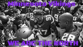 "Vikings || ""We Are the North"" 