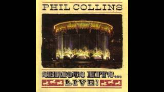 Phil Collins  Dont Lose My Number  Serious Hits Live