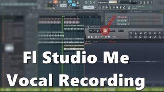 FL studio me Vocal Kaise Record kare | HIndi
