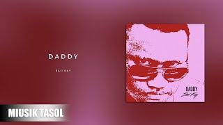 Saii Kay - Daddy