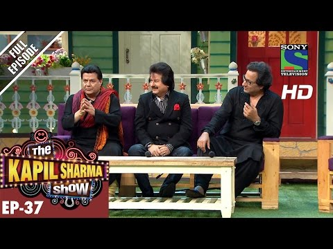 The Kapil Sharma Show–Episode 37–दी कपिल शर्मा शो–Ghazal Kings in Kapil s Mohalla–27th August 2016