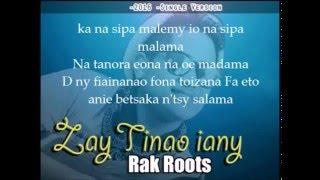 rak roots - zay tinao iany lyrics ( paroles)