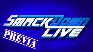 PREVIA SMACKDOWN LIVE 16/05/2017