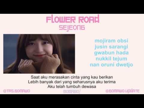 SEJEONG - FLOWER ROAD [MV & EASY LYRIC ROM+INDO]