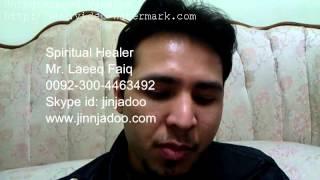 Breaking or Reversing Black Magic Spells by  Laeeq Faiq 0092-300-4463492 Skype id is : jinjadoo