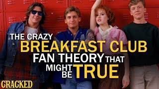 The Crazy Breakfast Club Fan Theory That Might Be True