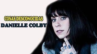 10 COSAS INCREIBLES QUE DESCONOCIAS SOBRE Danielle Colby