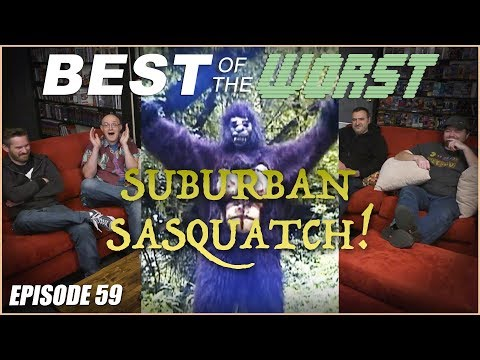 Best of the Worst Suburban Sasquatch