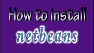 Netbeans: Download and Install| tutorial#1 Bangla