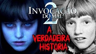 INVOCAÇÃO DO MAL 2 - A VERDADEIRA HISTÓRIA - ÁUDIO E IMAGENS ORIGINAIS