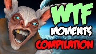 Dota 2 WTF Moments Compilation / Vol. 1