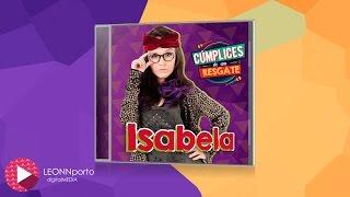 CD Isabela (Cúmplices de um Resgate)