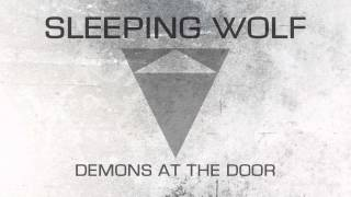 DEMONS AT THE DOOR by Sleeping Wolf |