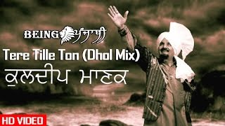 Tere Tille Ton - Kuldeep Manak (Remix) DJ Hans & DJ Sharoon | Kuldeep Manak Songs | Original Song