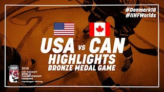 Bronze Medal Game Highlights: United States vs Canada May 20 2018 | #IIHFWorlds 2018