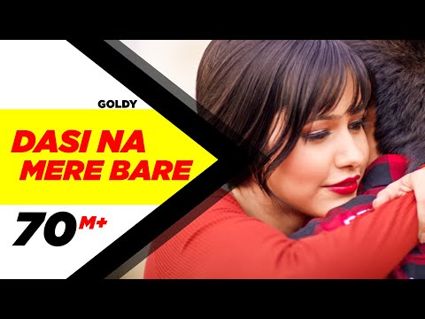 Dasi Na Mere Bare (Full Video) | Goldy | Latest Punjabi Song 2016 | Speed Records