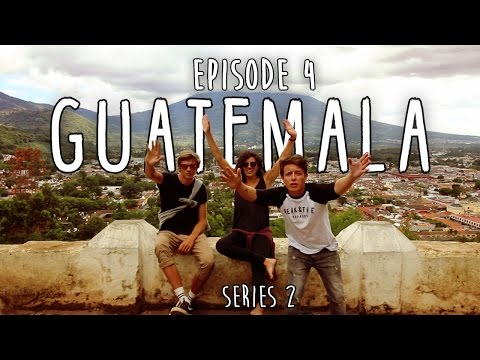 HOW TO TRAVEL CENTRAL AMERICA ON 1000 Ep4 GUATEMALA