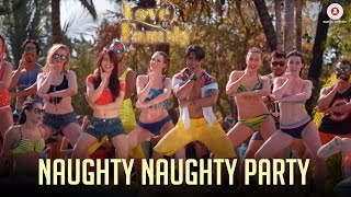 Naughty Naughty Party | Love U Family | Salman Yusuff Khan, Aksha Pardasany & Kashyap
