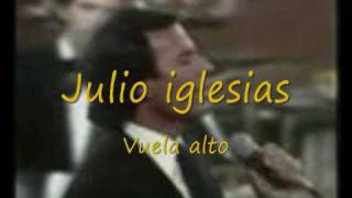 Julio iglesias - vuela alto