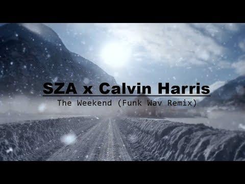 SZA x Calvin Harris - The Weekend (Funk Wav Remix) Lyrics / Lyric Video mp3