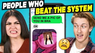 10 People Who Beat The System w/ Teens   The 10s