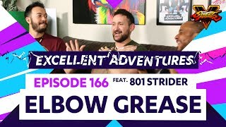 ELBOW GREASE ft. 801 STRIDER! The Excellent Adventures of Gootecks & Mike Ross Ep. 166 (SFV S2)