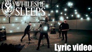While She Sleeps - Silence Speaks feat. Oli Sykes (Lyric video)