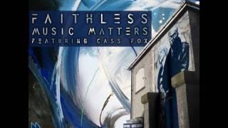 Faithless - Music Matters feat. Cass Fox (Axwell Remix)