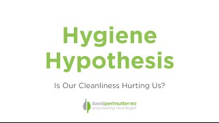 The Hygiene Hypothesis - Why Some Bacteria Exposure Might Be Beneficial