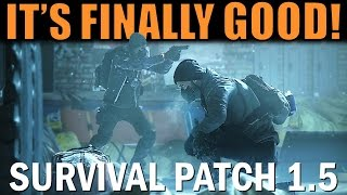 The Division is FINALLY GOOD Again! | Survival DLC (Patch 1.5)