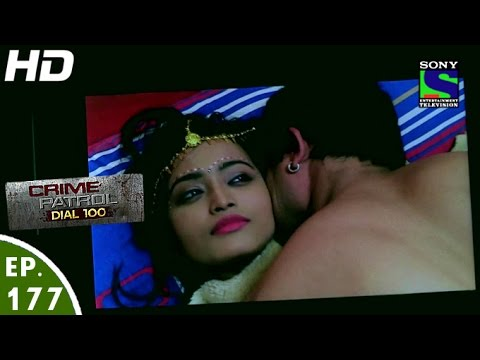 Crime Patrol Dial 100 - क्राइम पेट्रोल - Suhagraat - Episode 177 - 27th June, 2016