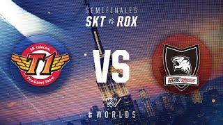 Campeonato Mundial 2016: Semifinales, Día 1 - SKT vs ROX