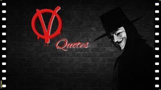 V For VENDETTA  Inspirational Quotes and photo tribute
