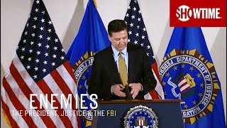 Next On Part 4 | Enemies: The President, Justice & The FBI | SHOWTIME Documentary