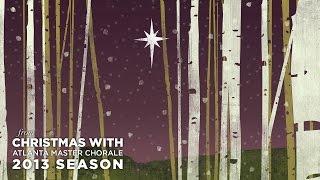 Atlanta Master Chorale | O Holy Night (featuring Jamie Barton) (arr. Leavitt)