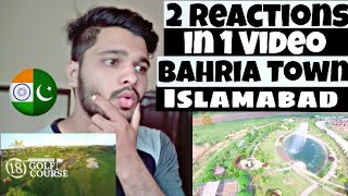 Bahria Town Islamabad & Garden City | Explore Pakistan | Indian Reaction.