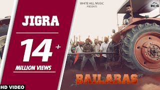 Jigra (Full Song)Nachhatar Gill - Bailaras - New Punjabi Songs 2017 - Latest Punjabi Songs 2017 -WHM