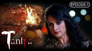Tantra | Episode 1 | A Web Original By Vikram Bhatt