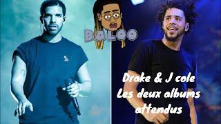 Drake & J Cole : Les deux albums attendus