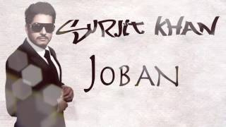 Joban | Official Audio Song | Surjit Khan | 25 Steps | Panj-aab Records