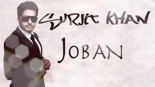 Joban | Official Audio Song | Surjit Khan | 25 Steps | Panj-aab Records
