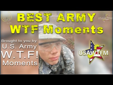 Best of Army WTF Moments