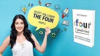 The four. I padroni - Scott Galloway